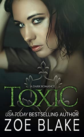 Toxic (Dark Obsession Trilogy #3)