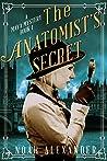 The Anatomist's Secret (Maya Mystery Book 1)