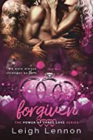 Forgiven (The Power of Three Love Series)