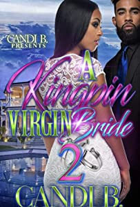 A Kingpin Virgin Bride 2