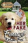 Her Fake Fiance: A Sweet Romance (Dogwood Series Book 8)
