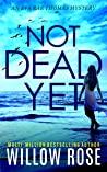Not Dead Yet (Eva Rae Thomas Mystery, #7)