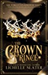 The Crown Prince (The Forgotten Kingdom Series Book 5)