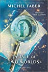 D: A Tale of Two Worlds pdf book review