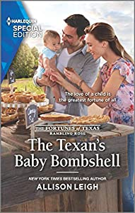 The Texan's Baby Bombshell (The Fortunes of Texas: Rambling Rose Book 6)