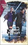 Colton 911: In Hot Pursuit (Colton 911: Grand Rapids #5)
