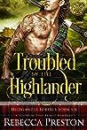 Troubled By The Highlander (Highlander Forever #6)