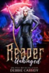 Reaper Unhinged (Deadside Reapers #6)