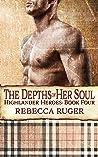 The Depths of Her Soul (Highlander Heroes #4)