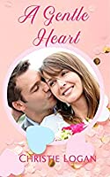 A Gentle Heart (Love in Applewood #3)