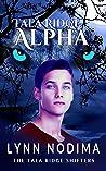 Tala Ridge Alpha (The Tala Ridge Shifters #1)
