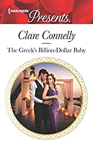 The Greek's Billion-Dollar Baby (Crazy Rich Greek Weddings #1)