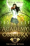 Academy Obscura: The Flame Within