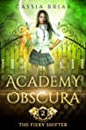 Academy Obscura: The Fiery Shifter