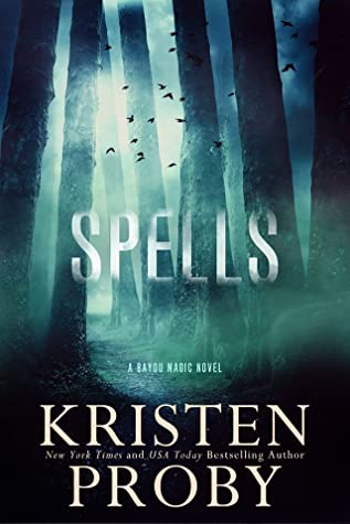 Spells (Bayou Magic, #2)