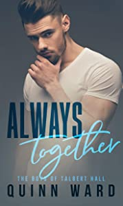 Always Together (The Boys of Talbert Hall, #2)