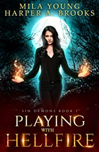 Playing with Hellfire (Sin Demons #1)