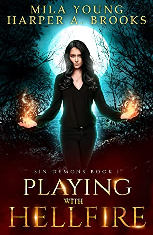 Playing with Hellfire by Harper A. Brooks