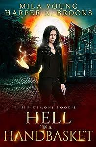 Hell in a Handbasket (Sin Demons #2)