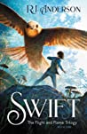 Swift (The Flight and Flame Trilogy, #1)