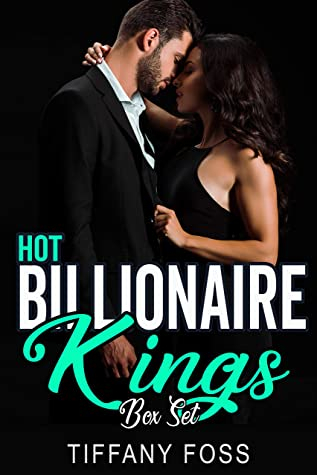 Hot Billionaire King Brothers: A Dark Billionaire Romance Series