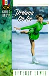 Dreams on Ice (Girls Only (GO!), #1)