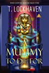 A Mummy to Die For (The Coffee House Sleuths, #2)