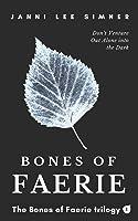 Bones of Faerie: Book 1 of the Bones of Faerie Trilogy