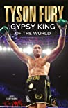 Tyson Fury: Gypsy King of the World