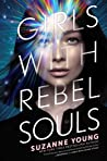 Girls with Rebel Souls (Girls with Sharp Sticks, #3)