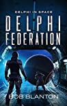 Delphi Federation (Delphi in Space Book 6)