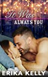 It Was Always You (Calamity Falls, #5)