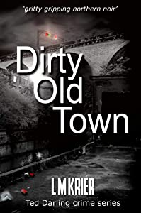 Dirty Old Town (Ted Darling #15)