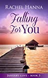 Falling for You (January Cove, #3)