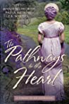 The Pathways to the Heart: A Coming-of-Age Anthology