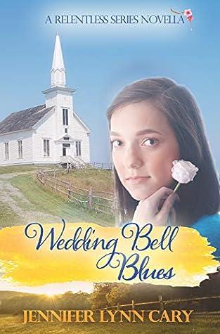 Wedding Bell Blues (Relentless, #2)