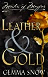Leather and Gold (Masters of Mayfair, #1)