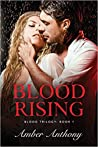 Blood Rising (Amber Anthony's Blood Series Book 1)