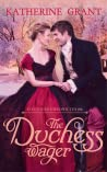 The Duchess Wager