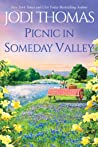 Picnic in Someday Valley by Jodi Thomas