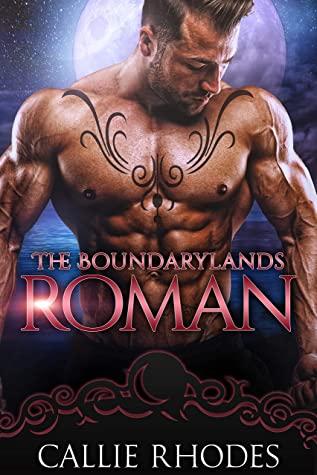 Roman (The Boundarylands, #9)