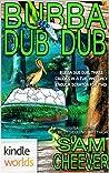 Bubba Dub Dub (Mischance & Calamity #2)