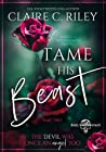 Tame his Beast: A...