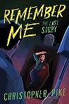 Remember Me #3: T...