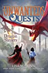 Dragon Slayers (The Unwanteds Quests #6)