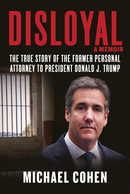 Disloyal by Michael   Cohen