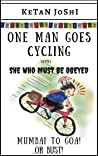 One Man Goes Cycling - Mumbai to Goa ...or Bust!