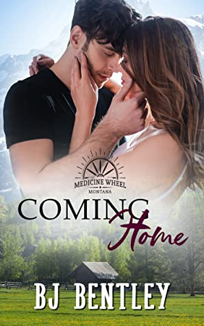 Coming Home (Medicine Wheel #1)