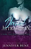 Deviant Attraction: A Dark and Dirty Collection