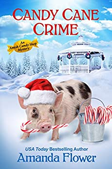 Candy Cane Crime (Amish Candy Shop Mystery #5.5)